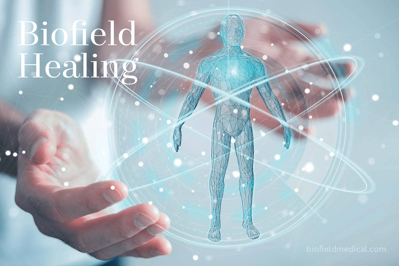 Biofield Medical Inc. | Energy Medicine for healing and personal empowerment